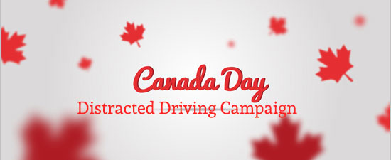 IBAH Canada Day Distracted Driving Campaign